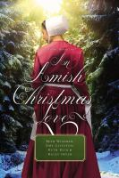 Cover image for An Amish Christmas love : four novellas