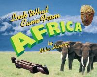 Cover image for Look what came from Africa