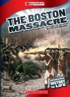 Cover image for The Boston Massacre