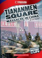 Cover image for The Tiananmen Square massacre