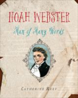 Cover image for Noah Webster : man of many words