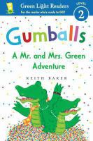 Cover image for Gumballs : a Mr. and Mrs. Green adventure