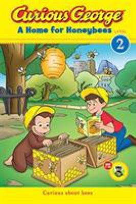 Cover image for Curious George. A home for honeybees