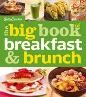 Cover image for Betty Crocker : the big book of breakfast & brunch.