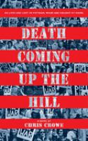 Cover image for Death coming up the hill : a novel