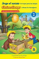 Cover image for Jorge el curioso, un hogar para las abejas = Curious George, a home for honeybees