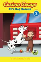Cover image for Curious George. Fire dog rescue