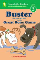 Cover image for Buster the very shy dog in the great bone game