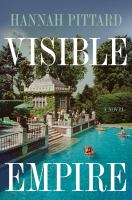 Cover image for Visible empire : a novel