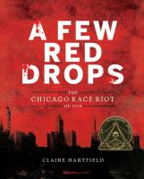 Cover image for A few red drops : the Chicago Race Riot of 1919