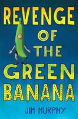 Cover image for Revenge of the green banana