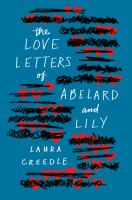 Cover image for The love letters of Abelard and Lily