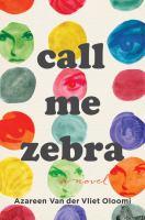 Cover image for Call me Zebra