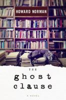 Cover image for The ghost clause : a novel
