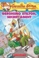 Cover image for Geronimo Stilton, secret agent