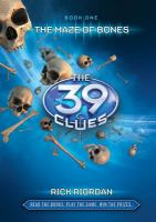Cover image for The 39 clues. 1, The maze of bones