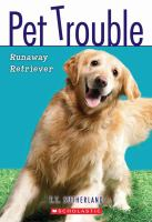 Cover image for Runaway retriever