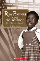 Cover image for Ruby Bridges goes to school : my true story