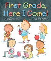Cover image for First grade, here I come!