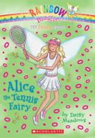 Cover image for Alice the tennis fairy
