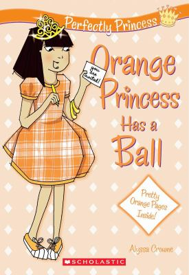 Cover image for Orange princess has a ball