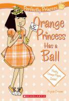 Cover image for Orange princess has a ball