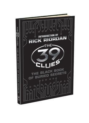 Cover image for The 39 clues. The black book of buried secrets