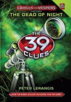 Cover image for The 39 clues. 3, The dead of night