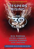 Cover image for The 39 clues. 11, Vespers rising