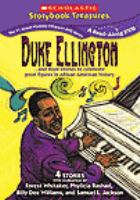 Cover image for Duke Ellington : and more stories to celebrate great figures in African American history.