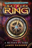 Cover image for Infinity ring. A mutiny in time