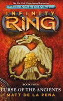 Cover image for Infinity ring. Curse of the ancients