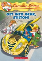 Cover image for Get into gear, Stilton!
