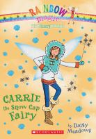 Cover image for Carrie the snow cap fairy