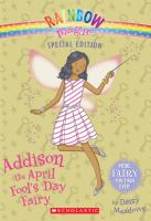 Cover image for Addison the April Fool's Day fairy