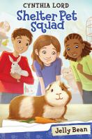 Cover image for Shelter Pet Squad. Jelly Bean