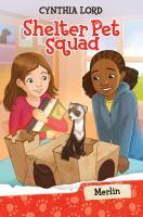 Cover image for Shelter Pet Squad. Merlin