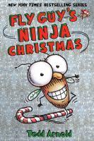 Cover image for Fly Guy's ninja Christmas