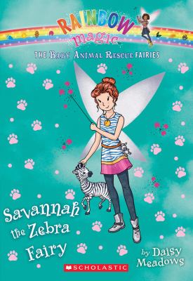 Cover image for Savannah the zebra fairy