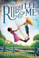 Cover image for Ruby Lee & Me