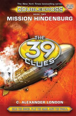 Cover image for The 39 clues : Doublecross. Mission Hindenburg