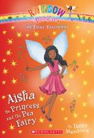 Cover image for Aisha the Princess and the pea fairy