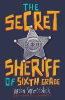 Cover image for The secret sheriff of sixth grade