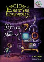 Cover image for Sam battles the machine!