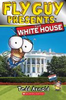 Cover image for Fly Guy presents : the White House