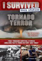 Cover image for I survived true stories. Tornado terror