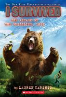 Cover image for I survived the attack of the grizzlies, 1967