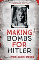 Cover image for Making bombs for Hitler : a novel