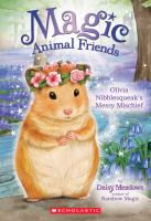 Cover image for Olivia Nibblesqueak's messy mischief