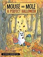 Cover image for Mouse and Mole, a perfect Halloween